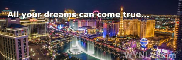 Live out your fantasies in Las Vegas